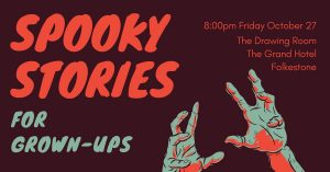 Spooky Stories for Grown Ups @ The Grand